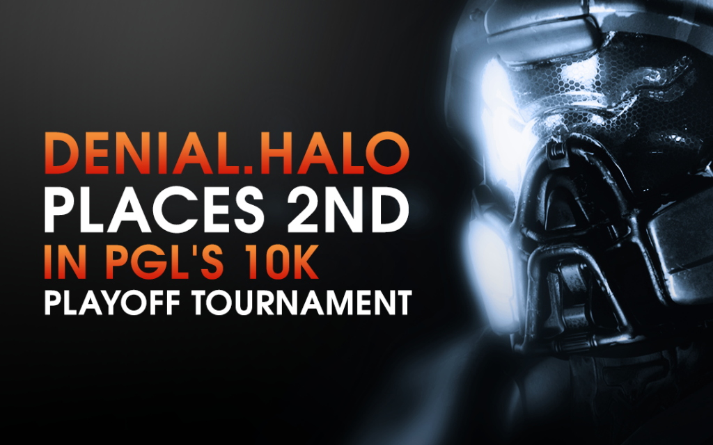 Denial.Halo Places 2nd In PGL's Online Tournament