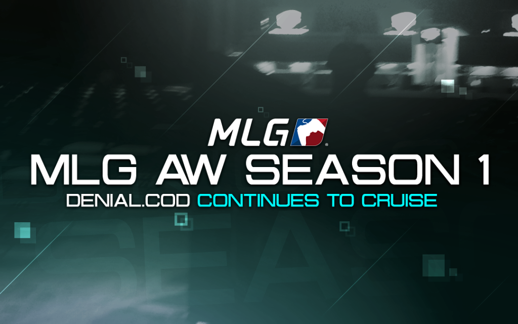 Denial.CoD continues to cruise in MLG AW Season 1